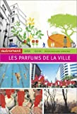 echange, troc Michel Da Costa Goncalves - Les parfums de la ville