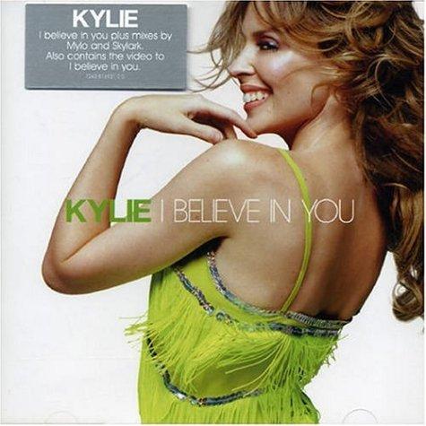 Kylie Minogue - I Believe in You Pt.2 (Remixes) - Zortam Music