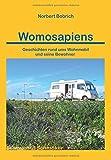 Womosapiens: Geschichten rund ums Wohnmobil und seine Bewohner