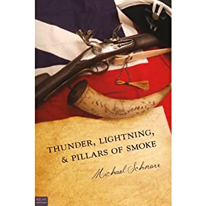 Thunder, Lightning, and Pillars of Smoke | [Michael Schnorr]