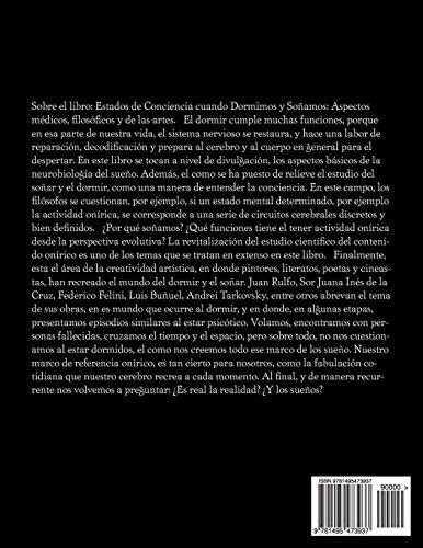 Estados de Conciencia cuando Dormimos y Sonamos.: Aspectos medicos, filosoficos y de las artes