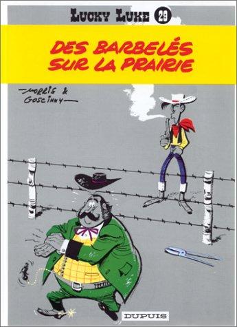 Lucky Luke T.29 : des barbeles sur la prairie  Morris  Goscinny, Rene, BANDE DESSINEE
