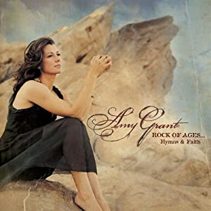 Amy Grant -  Hymns & Faith