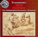 1812 Overture / Capriccio Italien / Marche Slave Tchaikovsky^Ormandy^Phl