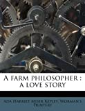 img - for A farm philosopher: a love story book / textbook / text book