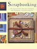 Scrapbooking: An Inspirational Guide to how to Personalize and Embellish Your Own Scrapbooks