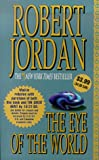 Eye of the World (081257995X) by Jordan, Robert