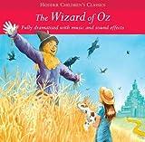 The Wizard of Oz (Children's Audio Classics)
