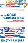 On the Road to Armageddon: How Evange...