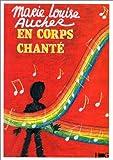 echange, troc Marie-Louise Aucher - En corps chanté
