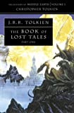 Book of Lost Tales: Pt. 1 (History of Middle-Earth) (0261102222) by Tolkien, Christopher