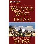 Wagons West Texas!: Wagons West, Book 5 | Dana Fuller Ross
