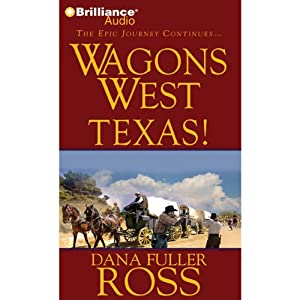 Wagons West Texas! Audiobook