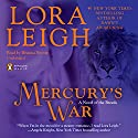 Mercury's War Audiobook by Lora Leigh Narrated by Brianna Bronte