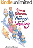 Emma Dilemma, the Nanny, and the Wedding (Emma Dilemma series Book 7)