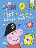 Peppa Pig: Peppa Loves World Book Day! World Book Day 2017