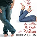 An Offer He Can't Refuse | Theresa Ragan