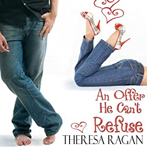 An Offer He Can't Refuse | [Theresa Ragan]