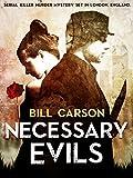 Necessary Evils (Nick Harland British Detective Series Book 1): Serial Killer Murder Mystery set in London, England