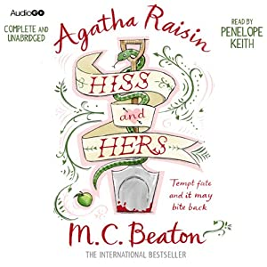 Agatha Raisin: Hiss and Hers | [M. C. Beaton]