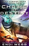 Chains of Destiny (Episode #2: The Pa...