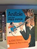 Anatole and the Pied Piper (0070648972) by Titus, Eve