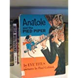 Anatole and the Pied Piper ~ Eve Titus