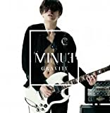 GRAVITY(TYPE A)(DVD付) - MINUE(ノ・ミヌ)