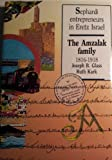 img - for Sephardi entrepreneurs in Eretz Israel: The Amazalak family 1816-1918 book / textbook / text book