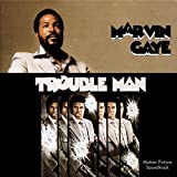 Trouble Man - Marvin Gaye