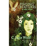 FINDING CREATURES & OTHER STORIESby C. June; Introduction...