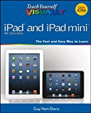 Teach Yourself VISUALLY iPad 4th Generation and iPad mini (Teach Yourself VISUALLY (Tech))