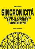 img - for Sincronicit : Capire e utilizzare le coincidenze significative (Poteri della mente) (Italian Edition) book / textbook / text book