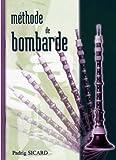 echange, troc Padrig Sicard - Méthode de Bombarde