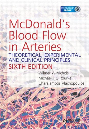 Mcdonald'S Blood Flow In Arteries, Sixth Edition: Theoretical, Experimental And Clinical Principles