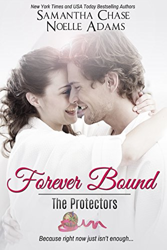 Noelle Adams - Forever Bound (The Protectors Book 3)