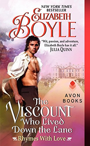 The Viscount Who Lived Down the Lane Rhymes with Love #4, Boyle, Elizabeth