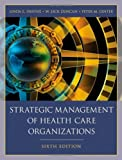 img - for Strategic Management of Health Care Organizations book / textbook / text book
