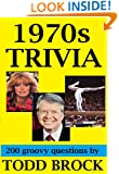 1970s TRIVIA (TRIVIA by Todd Brock Book 2)