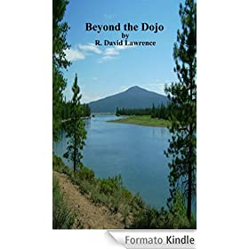 Beyond the Dojo (English Edition)