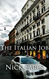 The Italian Job: A Short Story