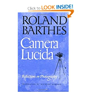 camera lucida: reflections on photography: roland barthes
