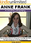 Anne Frank - A Children's Biography:...