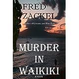 Murder in Waikiki ~ Fred Zackel