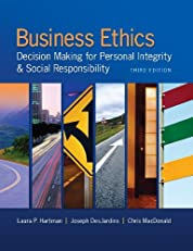 Business Ethics: Decision-Making for Personal Integrity & Social Responsibility, 3rd edition