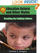 Education Reform and Other Myths: Breaking the Bullying Culture