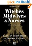 Witches, Midwives, and Nurses (2nd Ed...