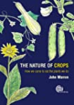 The Nature of Crops: How We Came to E...