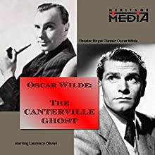 The Canterville Ghost  by Oscar Wilde Narrated by Laurence Olivier