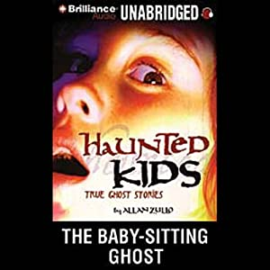 The Baby-Sitting Ghost: Haunted Kids Series | [Allan Zullo]